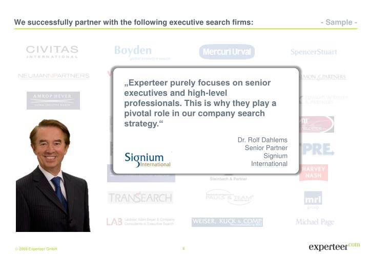 We successfully partner with the following executive search firms: