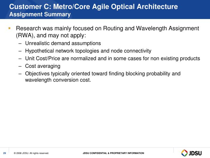 Customer C: Metro/Core Agile Optical Architecture