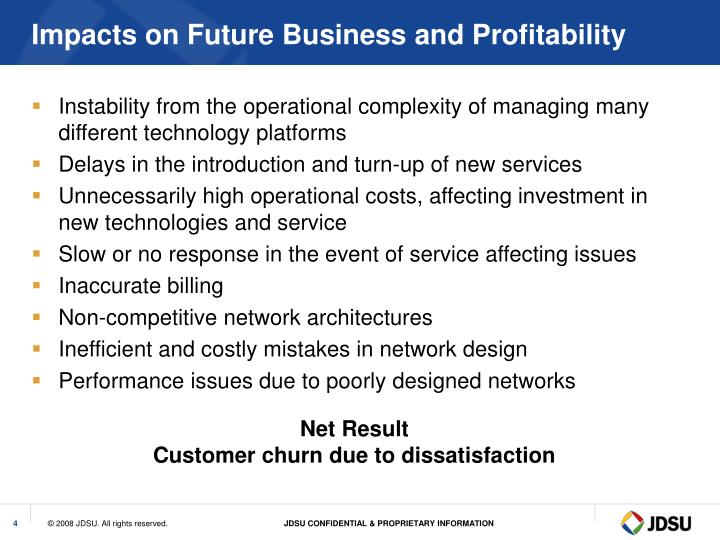Impacts on Future Business and Profitability