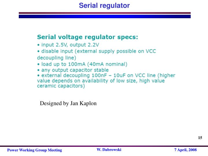 Serial regulator