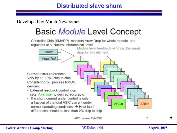 Distributed slave shunt
