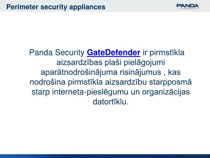 Perimeter security appliances