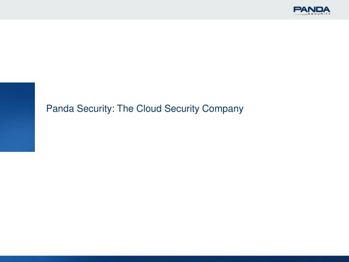 Panda Security: The Cloud Security Company