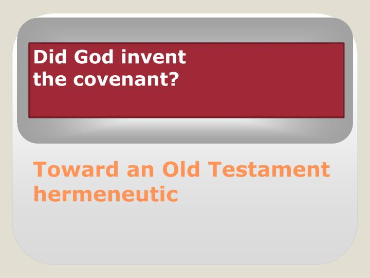 Did god invent the covenant
