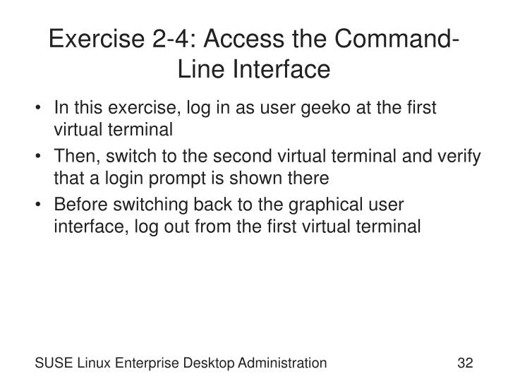 Exercise 2-4: Access the Command-Line Interface
