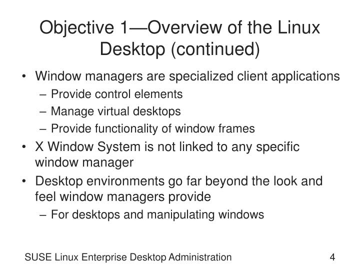 Objective 1—Overview of the Linux Desktop (continued)