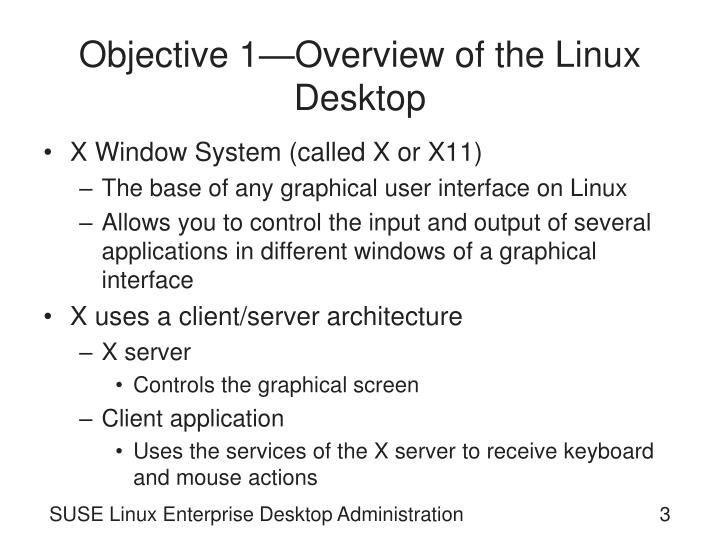 Objective 1 overview of the linux desktop