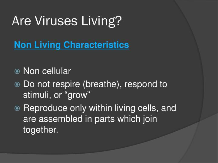Are Viruses Living?