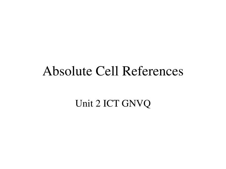 Absolute cell references