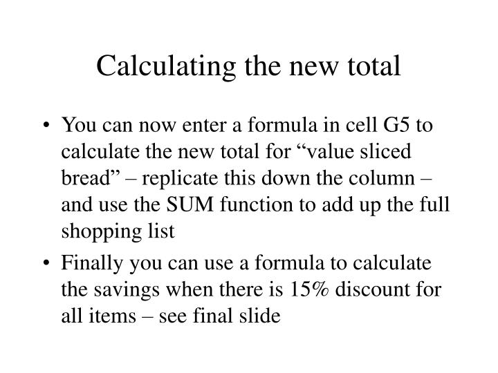 Calculating the new total