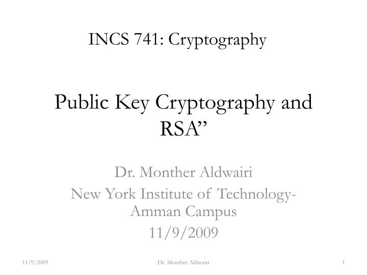 INCS 741: Cryptography
