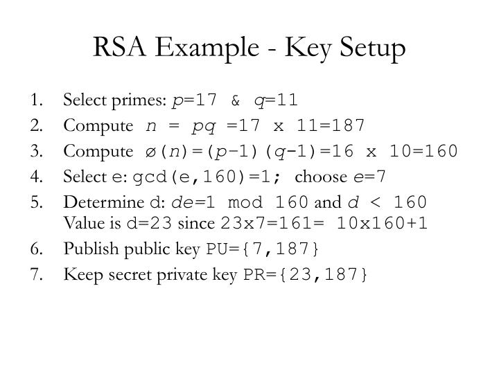 RSA Example - Key Setup