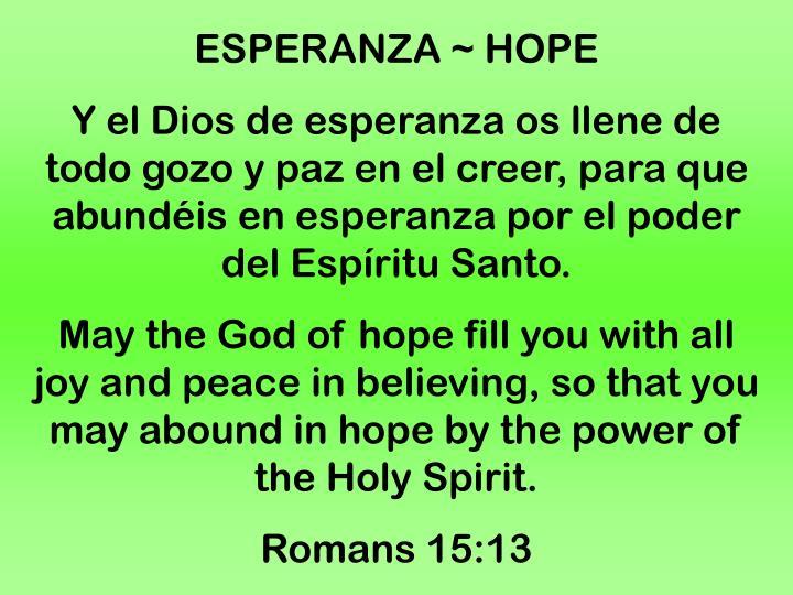 ESPERANZA ~ HOPE