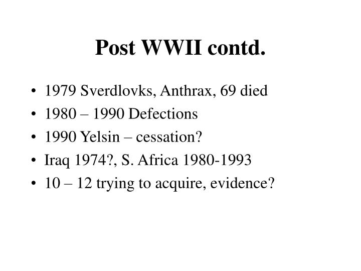 Post WWII contd.