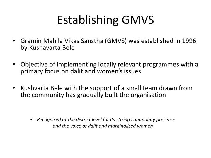 Establishing GMVS