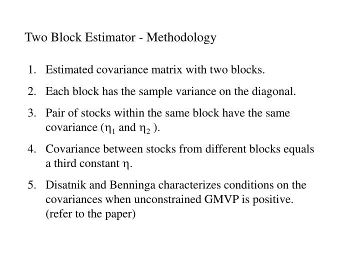 Two Block Estimator - Methodology