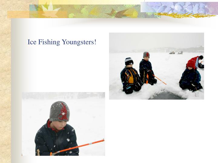 Ice fishing youngsters