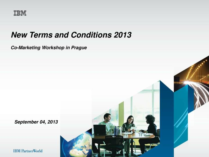New Terms and Conditions 2013