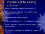 limitations of the existing curriculum