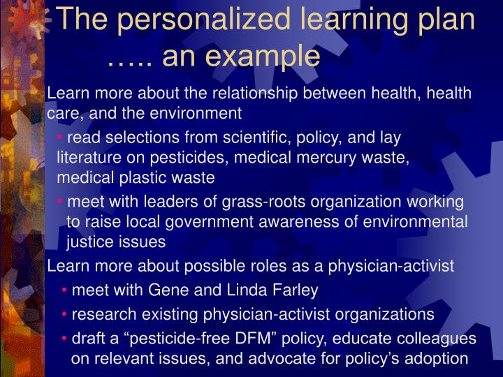 The personalized learning plan 	….. an example