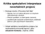 kritika spekulativn interpretace neverb ln ch projev