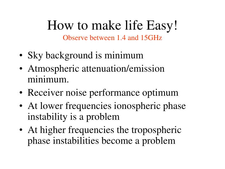 How to make life Easy!