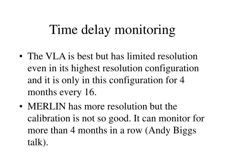 Time delay monitoring