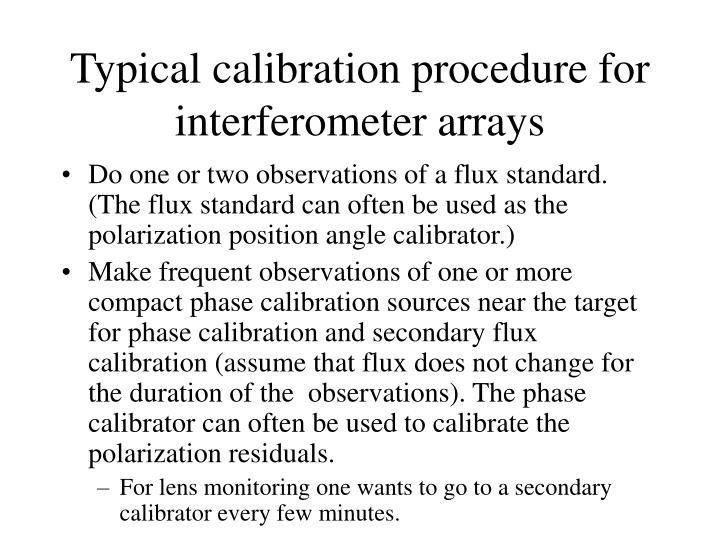 Typical calibration procedure for interferometer arrays