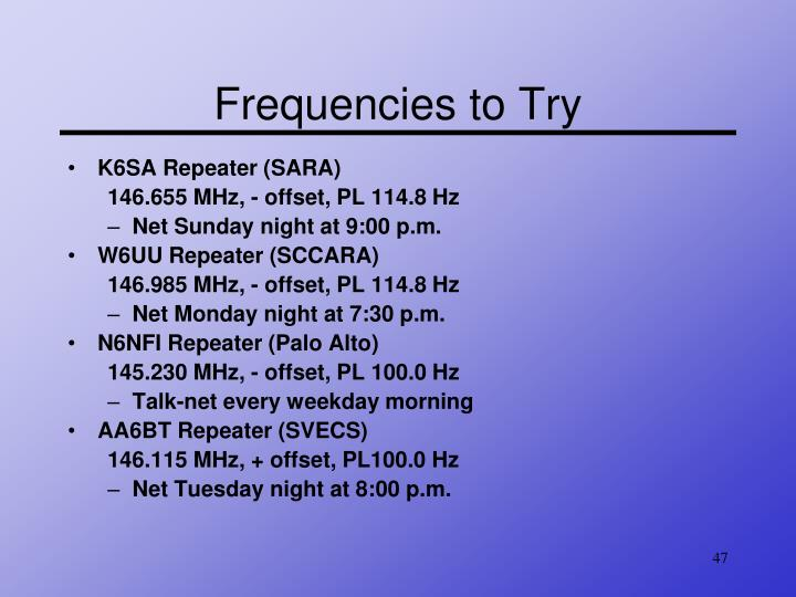 Frequencies to Try