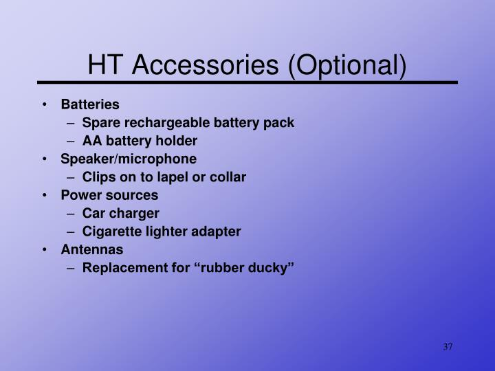HT Accessories (Optional)