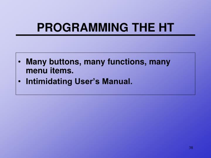 PROGRAMMING THE HT