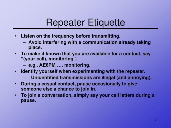 Repeater Etiquette