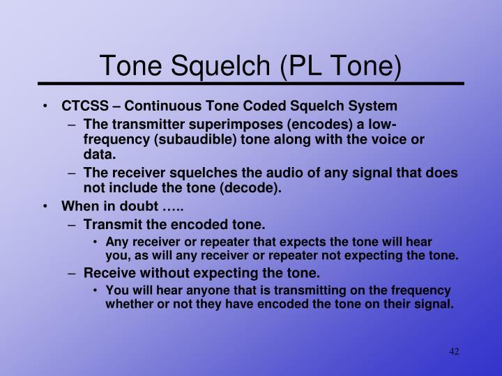 Tone Squelch (PL Tone)