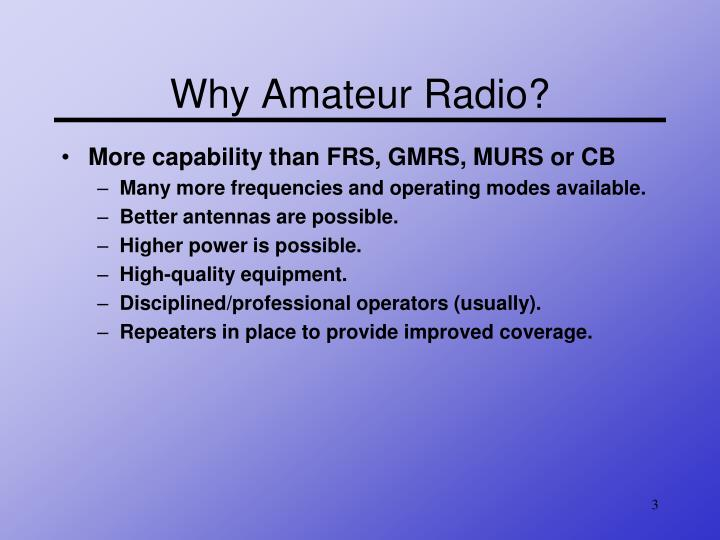 Why Amateur Radio?