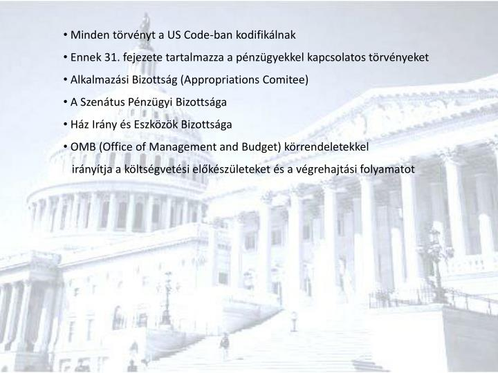 Minden törvényt a US Code-ban kodifikálnak