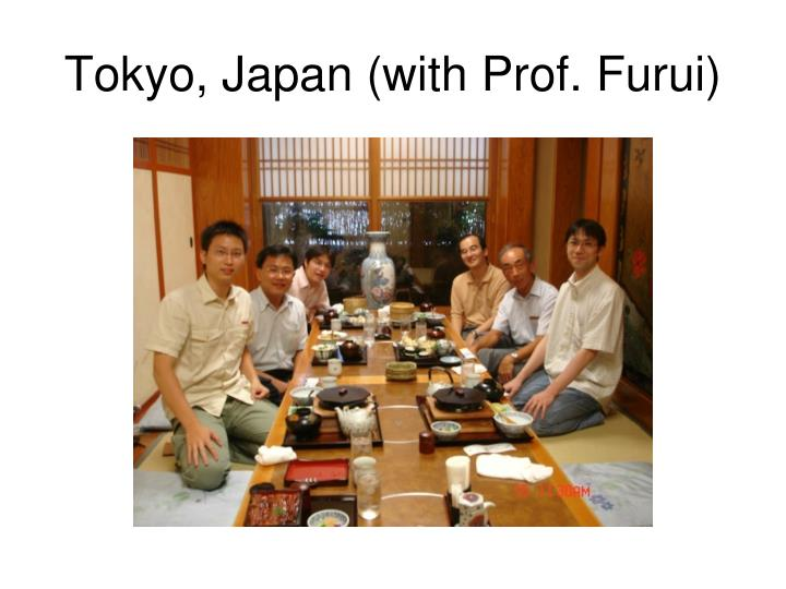 Tokyo, Japan (with Prof. Furui)