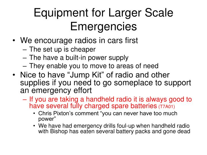 Equipment for Larger Scale Emergencies
