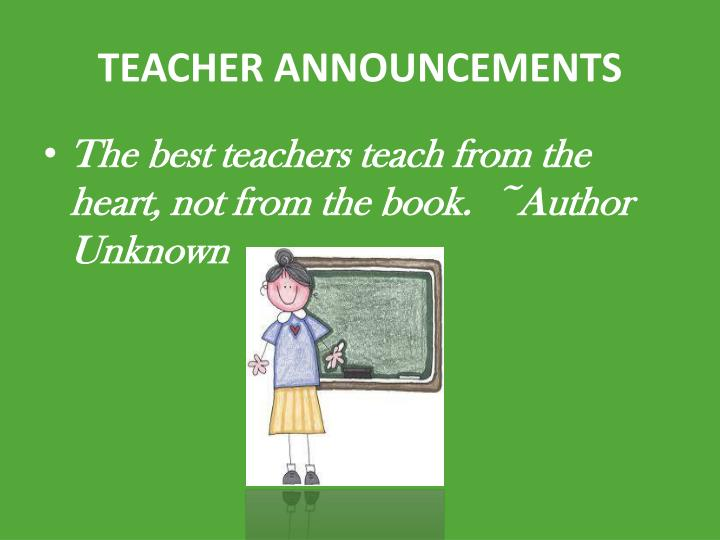 TEACHER ANNOUNCEMENTS