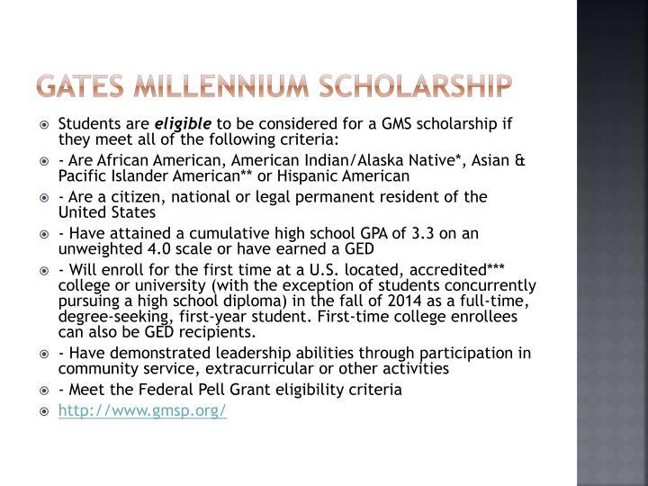 Gates Millennium Scholarship