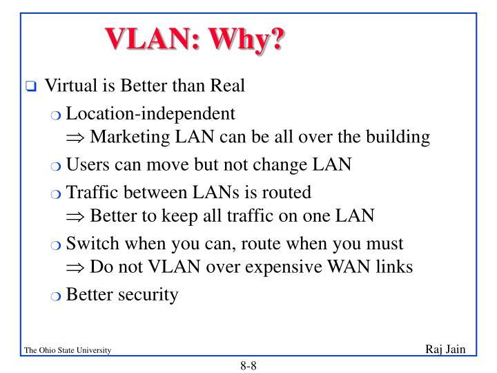 VLAN: Why?