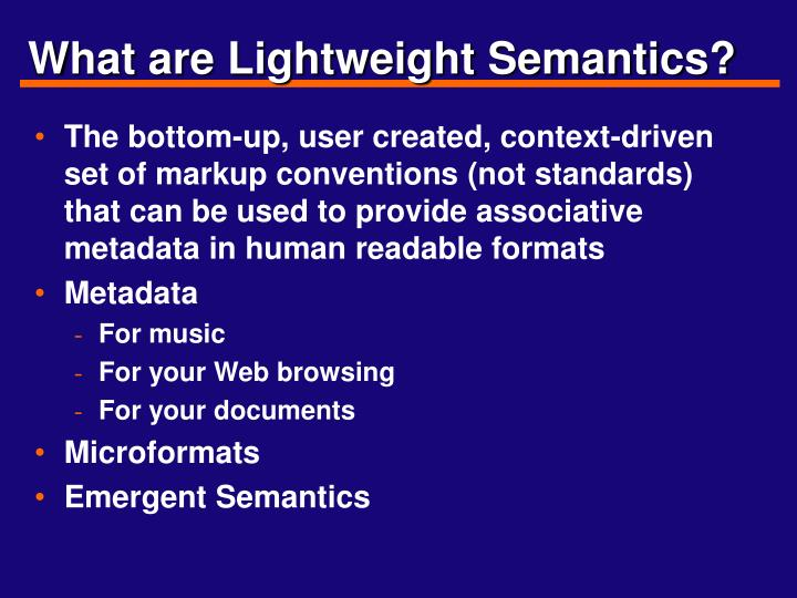 What are lightweight semantics