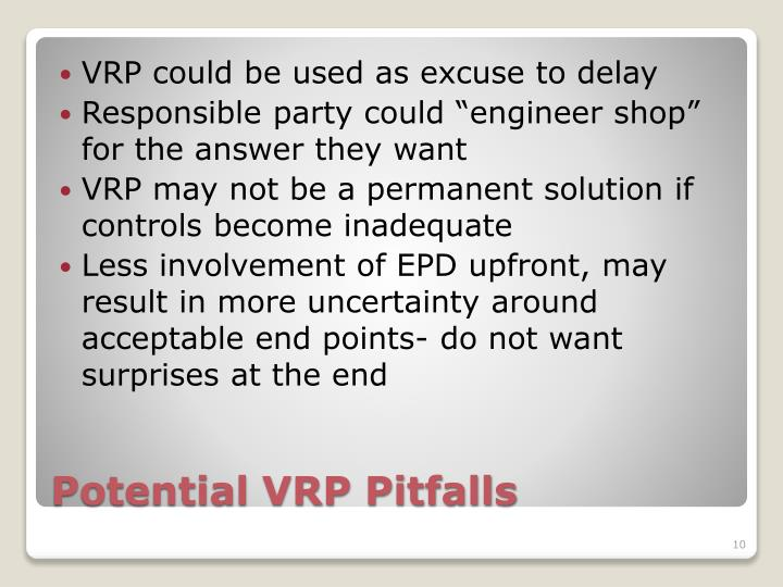 VRP could be used as excuse to delay