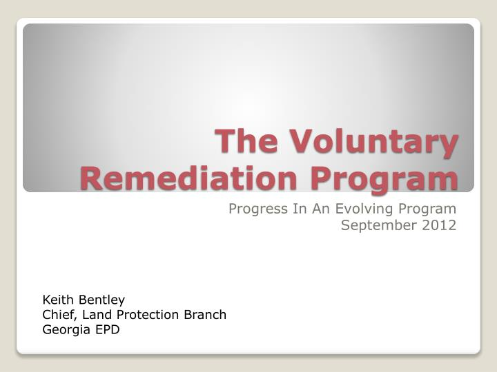 The voluntary remediation program