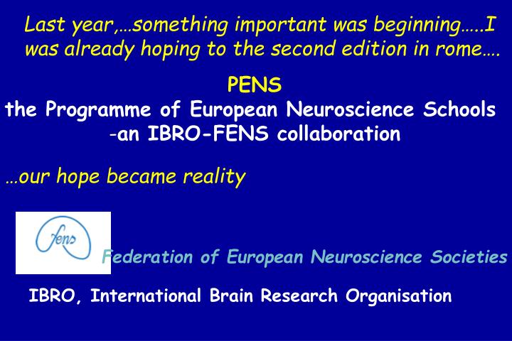 Federation of European Neuroscience Societies