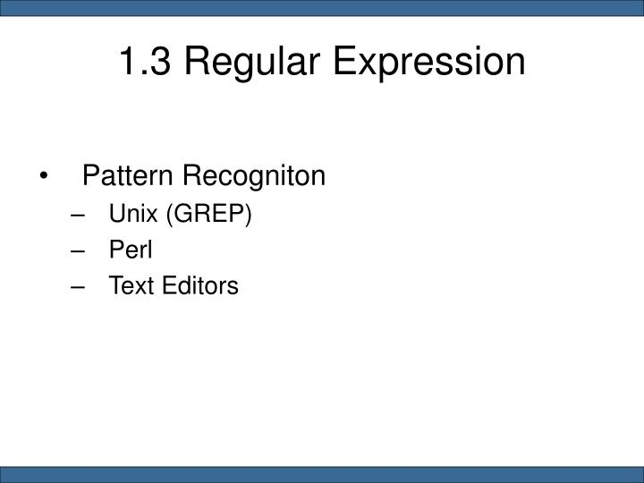 1.3 Regular Expression