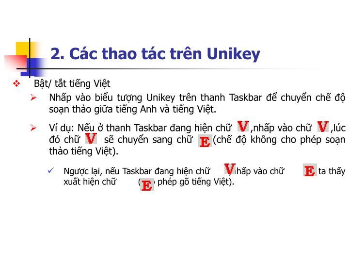 2. Các thao tác trên Unikey