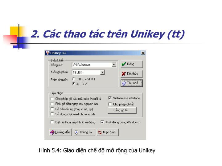 2. Các thao tác trên Unikey (tt)