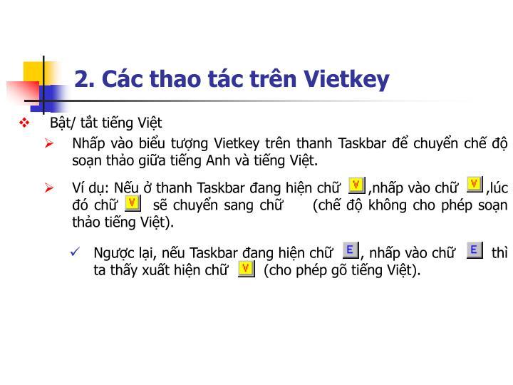 2. Các thao tác trên Vietkey