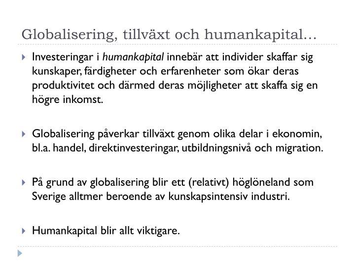 Globalisering, tillväxt och humankapital…