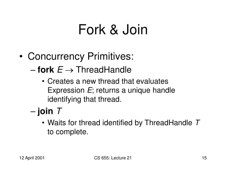 Fork & Join